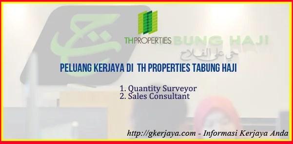 Kerja Kosong TH Properties Tabung Haji