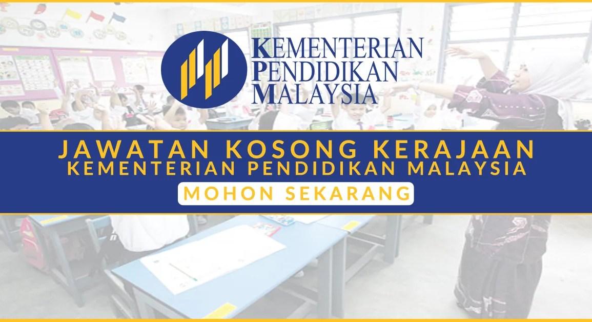 Iklan Jawatan Kosong Kementerian Pendidikan Malaysia