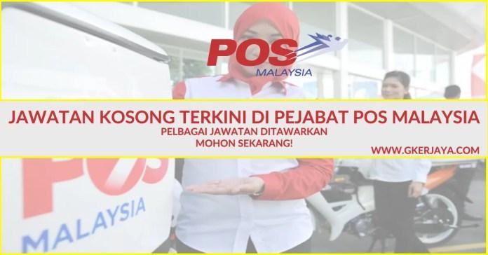 Jawatan Kosong Pejabat POS Malaysia 2016