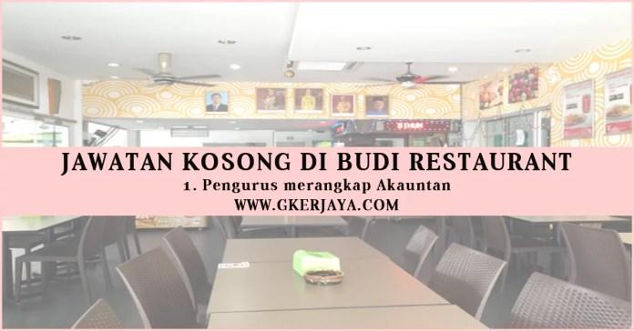 Jawatan Kosong di Budi Restaurant PengurusAkauntan