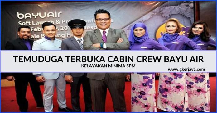 Temuduga Terbuka Cabin Crew Bayu Air