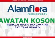 Career Alam Flora Sdn Bhd Permohonan Online Pelbagai Negeri
