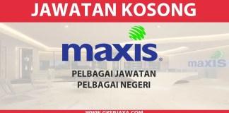 Career Maxis Broadband - Mohon Online