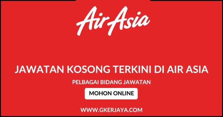 Iklan jawatan kosong terkini AirAsia Berhad