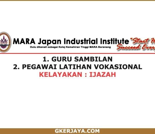 Jawatan kosong MARA-Japan Industrial Institute