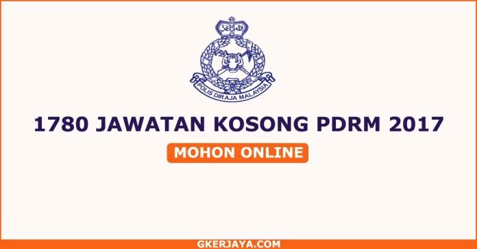 Jawatan kosong pdrm 1780 kekosongan tahun 2017