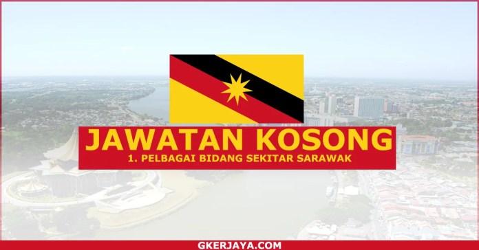 Jawatan kosong terkini sekitar Sarawak