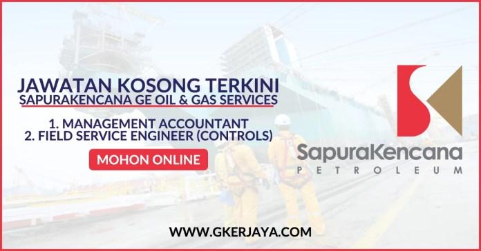 Job vacancies SapuraKencana GE Oil and Gas Services
