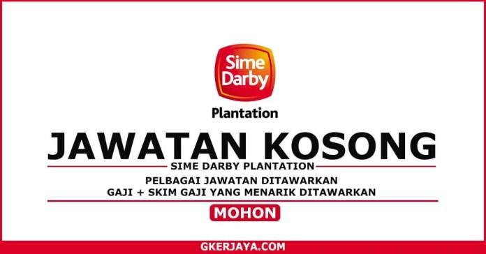 Kerja Kosong Sime Darby Plantation Berhad - JAWATAN KOSONG (1)