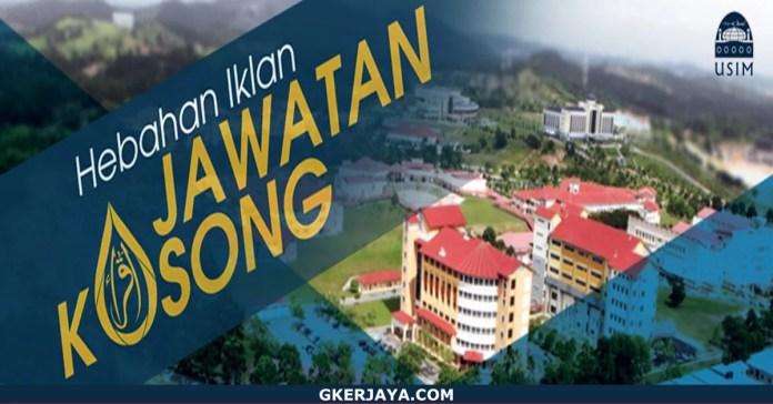 Kerja Kosong Terkini Universiti Sains Islam Malaysia