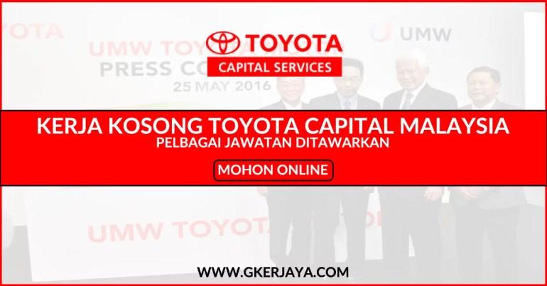 Kerja Kosong Toyota Capital Malaysia Sdn Bhd Terkini