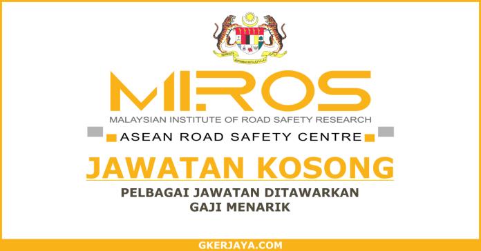 Kerja kosong di Institut Penyelidikan Keselamatan Jalan Raya Malaysia