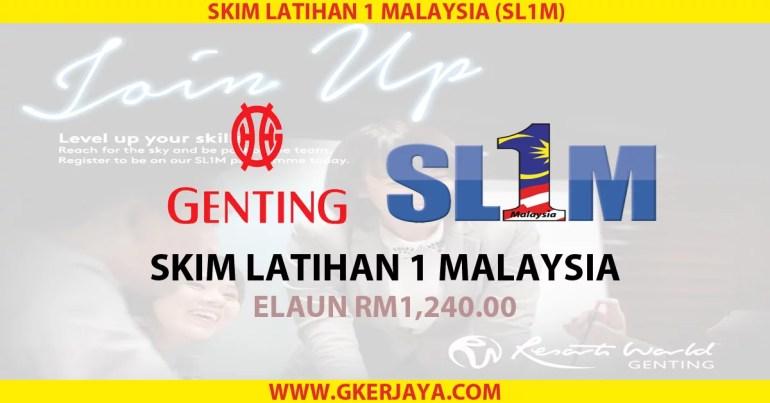 skim-latihan-1-malaysia-sl1m-genting-malaysia