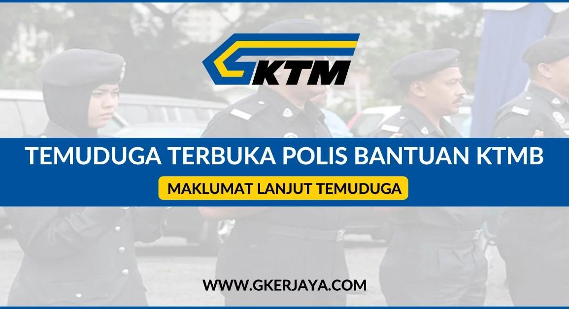 Temuduga Polis Bantuan KTM Berhad