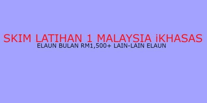 Temuduga terbuka Skim Latihan 1 Malaysia iKhasas