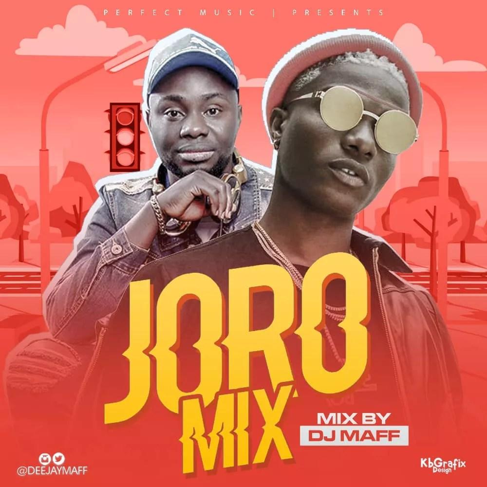 [MIXTAPE] DJ Maff – Joro Mix 1