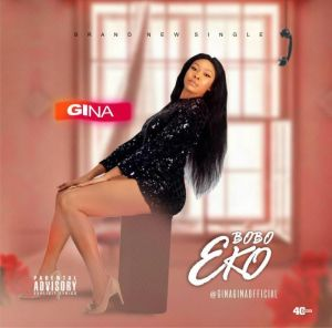 [Video] Gina – Bobo Eko 2