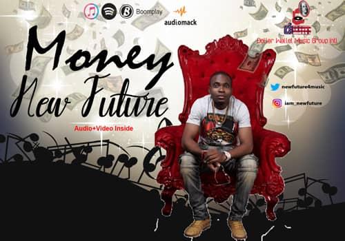 [Video] New Future – Money 1