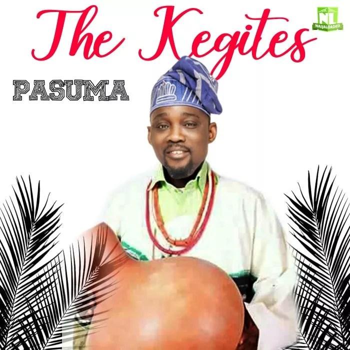 [Fuji Music] Pasuma – The Kegites 1
