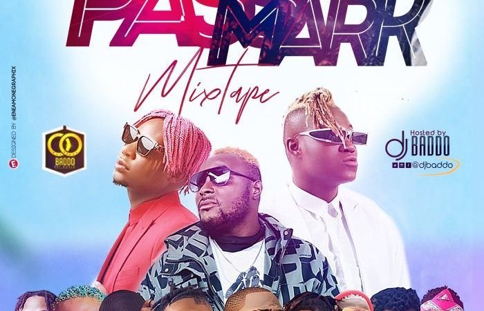 [Mixtape] DJ Baddo – Pass Mark Mix 3