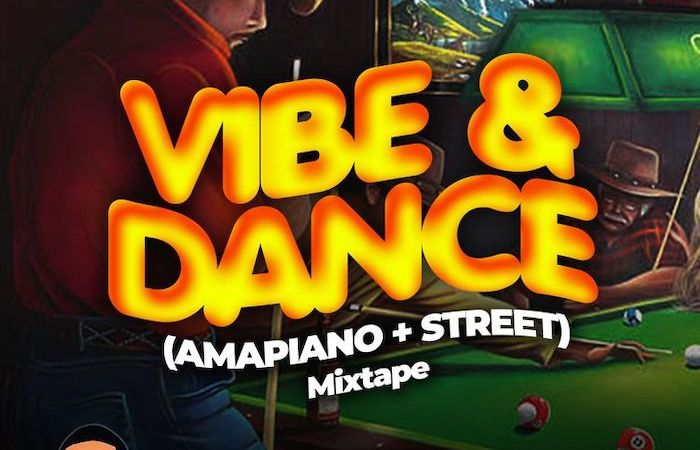 [Mixtape] DJ H Money – Vibe & Dance (Amapiano + Street) Mix 3