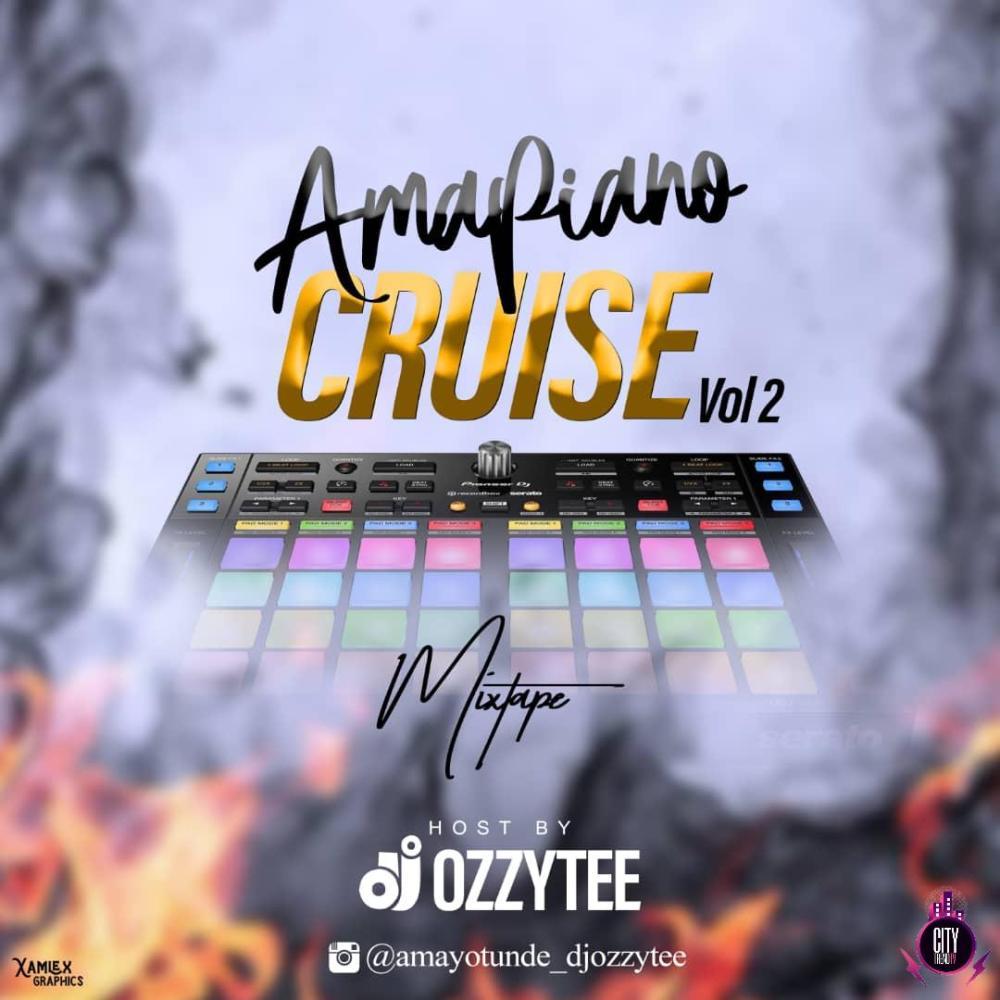 Download DJ Ozzytee – Amapiano Cruise Mixtape Vol. 2 1