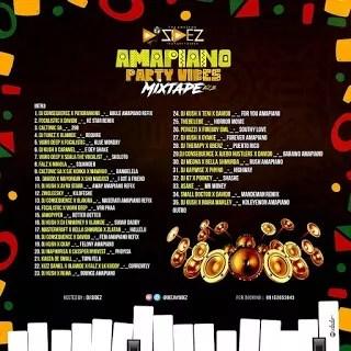 DJ SIDEZ :- AMAPIANO PARTY VIBES MIXTAPE VOL.2