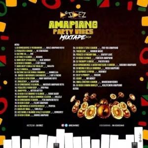 Download DJ SIDEZ :- AMAPIANO PARTY VIBES MIXTAPE VOL.2