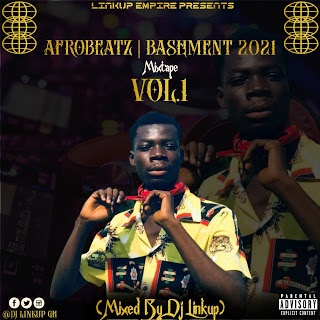 Dj Linkup – AfroBeatz  Bashment 2021
