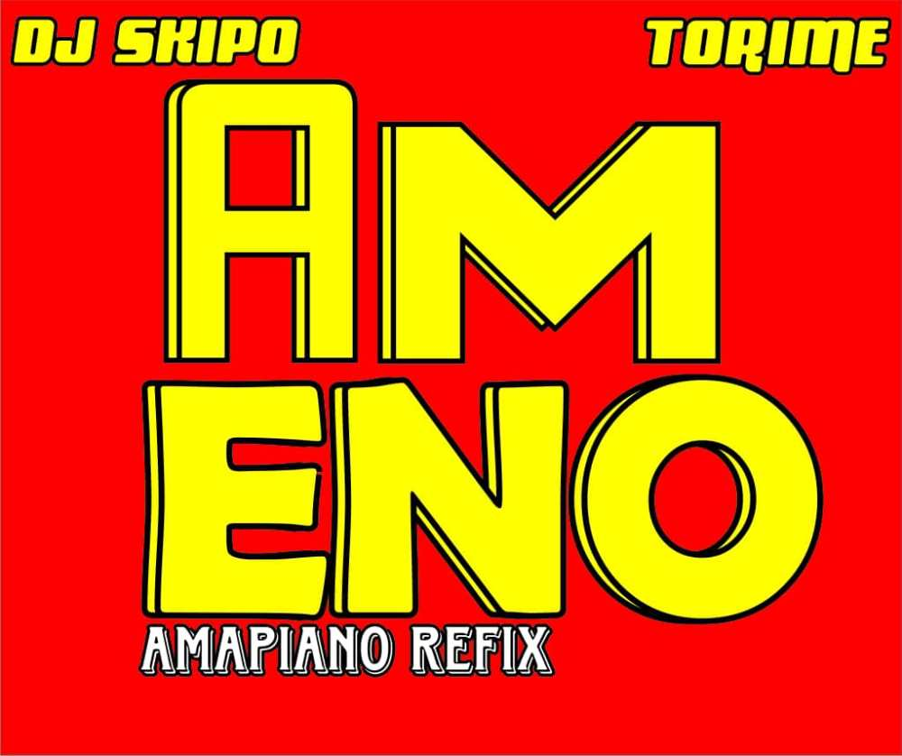 Download DJ SKIPO FT TORIME _ AMENO AMAPIANO REFIX 08164979758 1