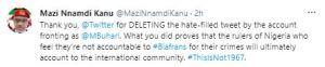 Nnamdi Kanu Thanks Twitter For Deleting President Buhari's 'Hate-filled' Tweet 1