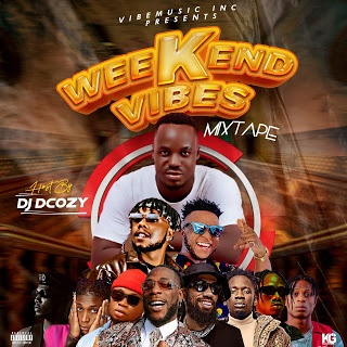 Download Dj dcozy - The Weekend Vibe Mixtape