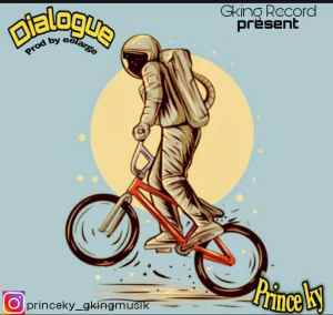 Prince Ky - Dialogue Prod by Eelarge