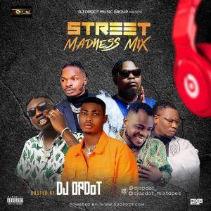 DJ OP Dot – Street Madness Mix