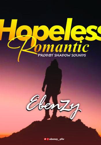 Ebenzy – Hopeless Romantic