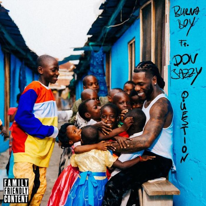 [Music + Video] Burna Boy Ft Don Jazzy – Question