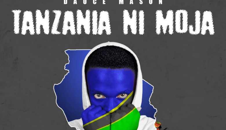 DAUCE MASON – TANZANIA NI MOJA