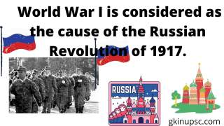 World War I is considered as the cause of the Russian Revolution of 1917.