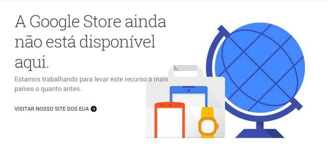 a-google-store-nao-esta-disponivel-no-brasil-blog-geek-publicitario