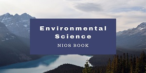 environment nios - NIOS Environmental Science (Hindi): IAS