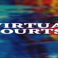 The Big Picture – Virtual Courts and Way forward