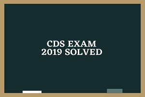 cds exam 2019 - CDS Exam 2019, Solved (I)