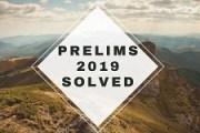 IAS Prelims General Studies Paper-I Solved 2019