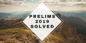 prelims 2019 solved - IAS Prelims General Studies Paper-I Solved 2019
