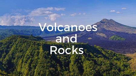volcanoes and rocks - Volcanoes and Rocks: