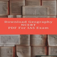 Download NCERT Geography Books For IAS, SSC And Other Competitive Exam
