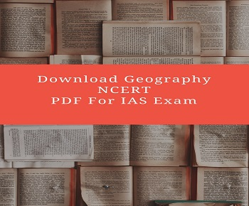 geography ncert for ias ssc exam - Download NCERT Geography Books For IAS, SSC And Other Competitive Exam
