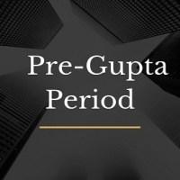 Pre-Gupta Period
