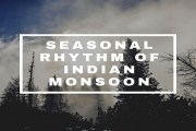Seasonal Rhythm Of Indian Monsoon