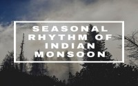 Seasonal Rhythm Of Indian Monsoon